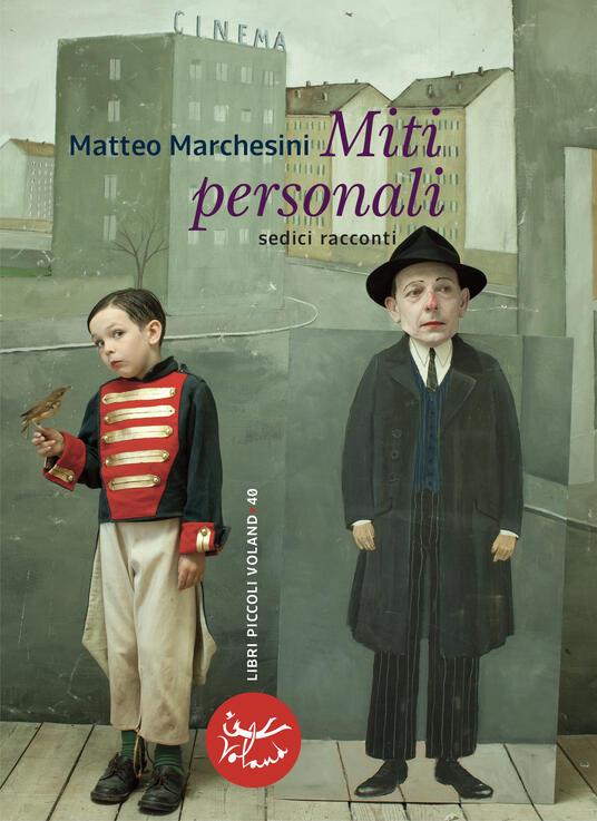 Miti personali. Sedici racconti - Matteo Marchesini - ebook