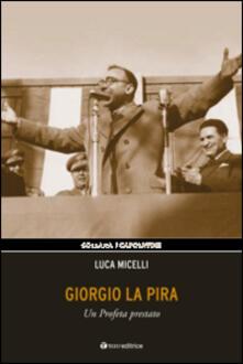 Giorgio La Pira. Un profeta prestato.pdf