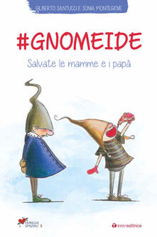 Radiospeed.it #gnomeide. Salvate le mamme e i papà Image