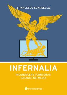 Listadelpopolo.it Infernalia. Riconoscere i contenuti satanici nei media Image