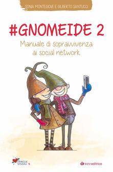 Camfeed.it #gnomeide 2. Manuale di sopravvivenza ai social network Image