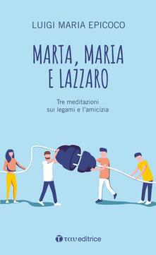 Equilibrifestival.it Marta, Maria e Lazzaro. Tre meditazioni sui legami e l'amicizia Image