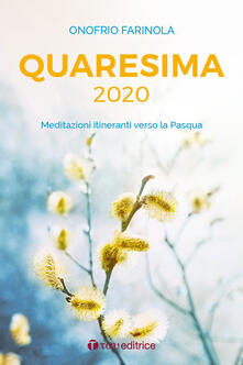 Winniearcher.com Quaresima 2020. Meditazioni itineranti verso la Pasqua Image