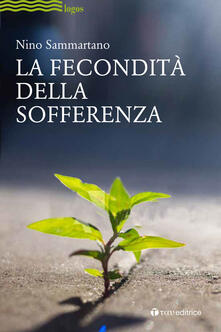 La fecondità della sofferenza - Nino Sammartano - copertina