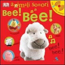 Bee! Bee! Animali sonori.pdf