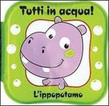 Grandtoureventi.it L' ippopotamo. Tutti in acqua! Image