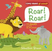 Antondemarirreguera.es Roar! Roar! Come fanno gli animali? Image