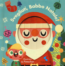 Tegliowinterrun.it Svegliati, Babbo Natale! Ediz. a colori Image