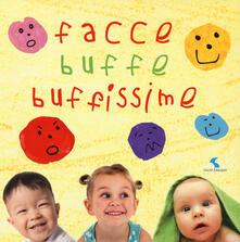 Capturtokyoedition.it Facce buffe buffissime. Ediz. a colori Image