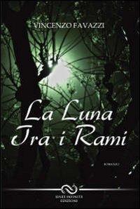 La La luna tra i rami - Favazzi Vincenzo - wuz.it