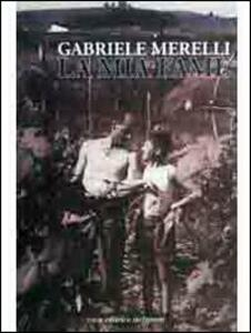 Gabriele Merelli. La mia fame