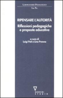 Ripensare lautorità. Riflessioni pedagogiche e proposte educative.pdf