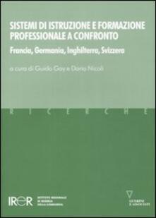 Chievoveronavalpo.it Sistemi di istruzione e formazione professionale a confronto. Francia, Germania, Inghilterra, Svizzera Image