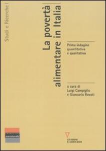 La povertà alimentare in Italia. Prima indagine quantitativa e qualitativa