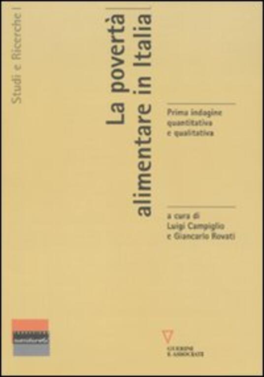 La povertà alimentare in Italia. Prima indagine quantitativa e qualitativa - copertina