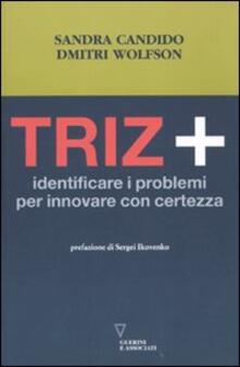 Vitalitart.it Triz+. Identificare i problemi per innovare con certezza Image