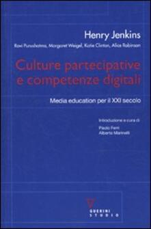 Culture partecipative e competenze digitali. Media education per il XXI secolo.pdf