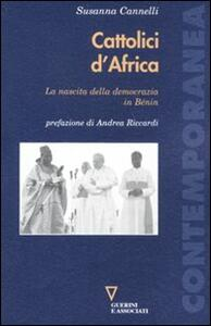 Cattolici d'Africa. La nascita della democrazia in Benin