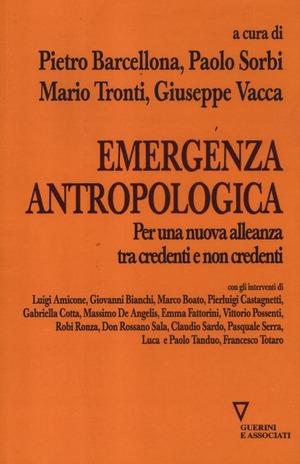 Emergenza antropologica. Per una nuova alleanza tra credenti e non credenti