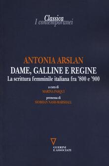 Dame, galline e regine. La scrittura femminile italiana fra 800 e 900.pdf