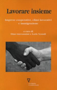 Letterarioprimopiano.it Lavorare insieme. Imprese cooperative, climi lavorativi e immigrazione Image