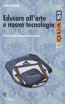 Mercatinidinataletorino.it Educare all'arte e nuove tecnologie. I musei nella formazione continua Image