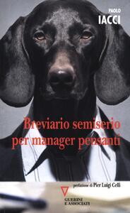 Breviario semiserio per manager pensanti