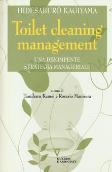 Rallydeicolliscaligeri.it Toilet cleaning management. Una dirompente strategia manageriale Image