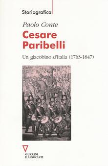 Tegliowinterrun.it Cesare Paribelli. Un giacobino d'Italia (1763-1847) Image
