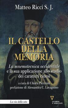 Ascotcamogli.it Il castello della memoria. La mnemotecnica occidentale e la sua applicazione allo studio dei caratteri cinesi Image