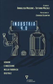 Industria 4.0. Uomini e macchine nella fabbrica digitale - copertina
