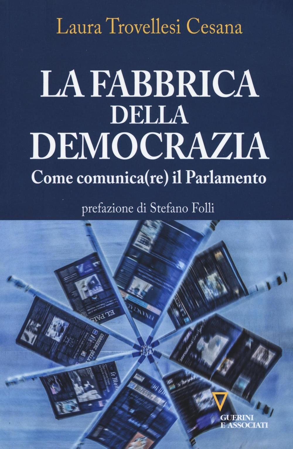 La fabbrica della democrazia. Come comunica(re) il parlamento