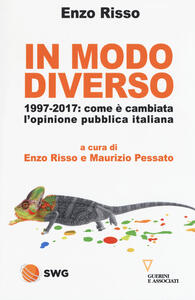In modo diverso. 1997-2017: come è cambiata l'opinione pubblica italiana