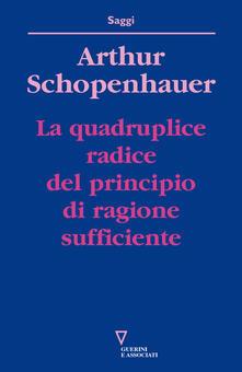 La quadruplice radice del principio di ragione sufficiente.pdf