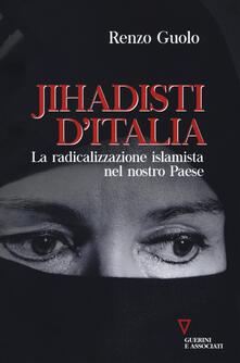 Jihadisti dItalia. La radicalizzazione islamica nel nostro Paese.pdf