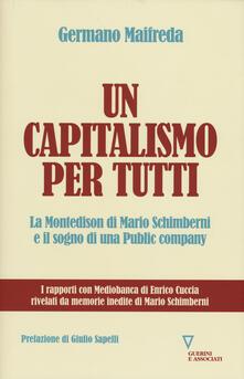 Un capitalismo per tutti. La Montedison di Mario Schimberni e il sogno di una public company.pdf