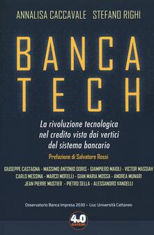 Banca tech. La rivoluzione tecnologica nel credito vista dai vertici del sistema bancario.pdf