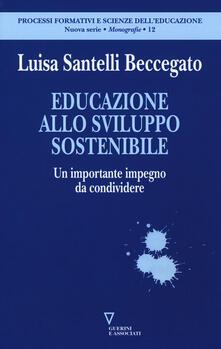 Educazione allo sviluppo sostenibile. Un importante impegno da condividere.pdf