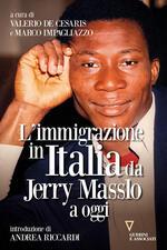 L' immigrazione in Italia da Jerry Masslo a oggi