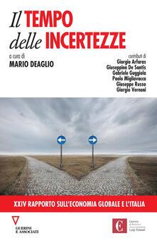 Il tempo delle incertezze. 24° rapporto sull'economia globale e l'Italia - copertina