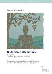 Nordestcaffeisola.it Buddhismo al femminile. Therīgāthā. Le Poesie spirituali delle monache Image