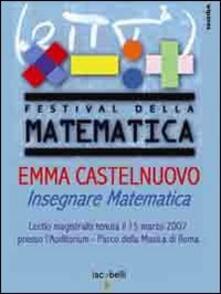 Antondemarirreguera.es Emma Castelnuovo. Insegnare matematica. Lectio magistralis (Roma, 15 marzo 2007). DVD Image