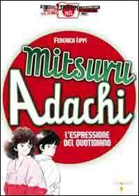 Mitsuro Adachi. L'espressione del quotidiano