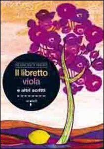 Il libretto viola e altri scritti