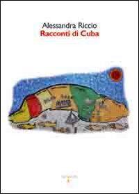 Racconti di Cuba