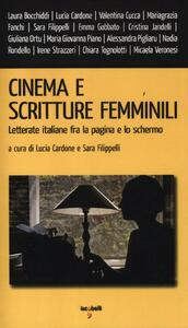 Cinema e scritture femminili. Letterate italiane fra la pagina e lo schermo