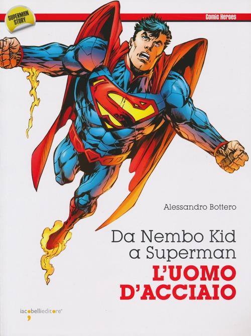 Da Nembo Kid a Superman. L'...