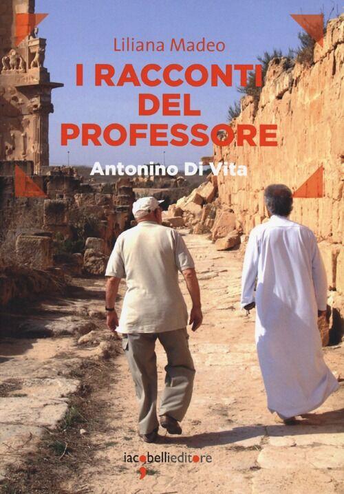 I racconti del professore. Antonino Di Vita