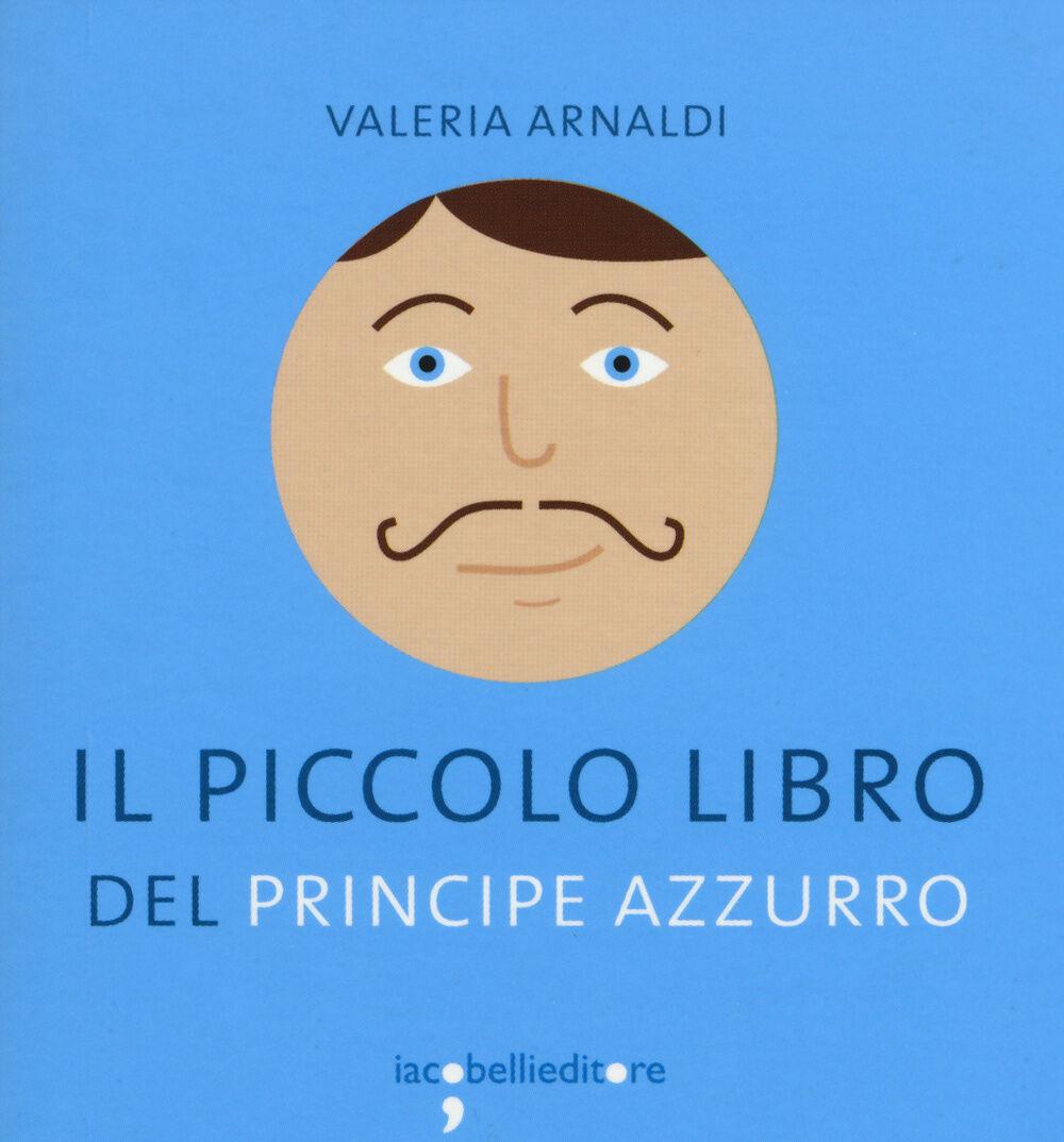 Il piccolo libro del principe azzurro