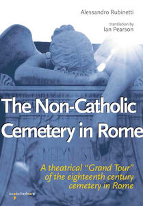 The non-catholic cemetery in Rome. A theatrical